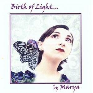 BIRTH OF LIGHT – Nacimiento de Luz