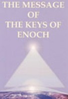 The Message of  The Keys of Enoch® – El Mensaje de Las Claves de Enoc®