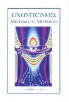 Gnosticismo: Misterio de Misterios