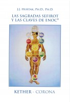 Las Sagradas Sefirot y Las Claves de Enoc®