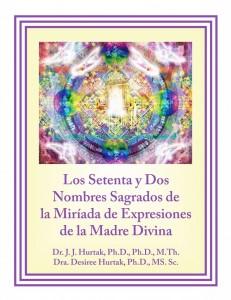 Los Setenta y Dos Nombres Sagrados de la Miríada de Expresiones de la Madre Divina