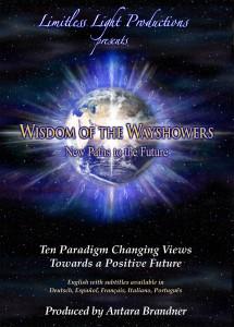 Wisdom of the Wayshowers – La Sabiduría de los Mostradores del Camino