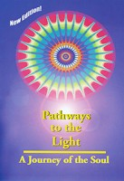 Pathways to the Light – Caminos hacia la Luz